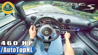 460HP LOTUS EXIGE S 3.5 V6 SUPERCHARGED POV Test Drive by AutoTopNL