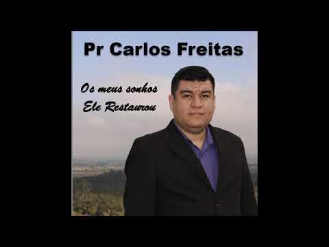 CD Completo - Os meus Sonhos Ele restaurou - Pr Carlos Freitas