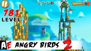 Angry Birds 2 LEVEL 781