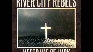River City Rebels - Farmhouse Blues