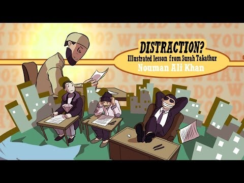 Distractions | Lesson from Surah Takathur | illustrated