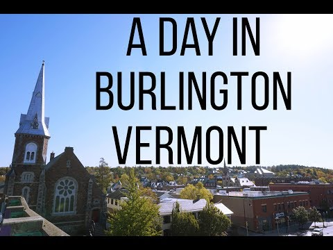 A Day in Burlington - Vermont