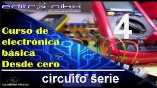 curso de electrónica básica desde cero(#4 circuito serie)