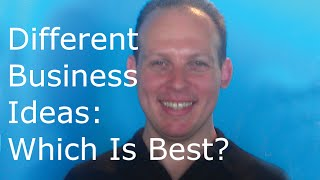 What are the best business ideas & different types of business ideas