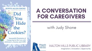 A Conversation for Caregivers with Judy Shone