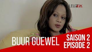 Buur Guewel - Saison 2 - Épisode 2