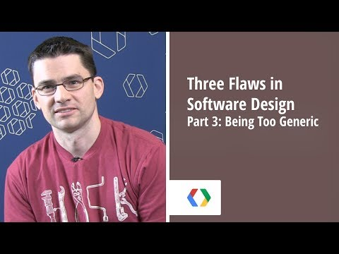 Three Flaws in Software Design - Part 3: Being Too Generic