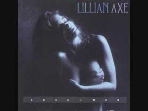Lillian Axe - Love and war
