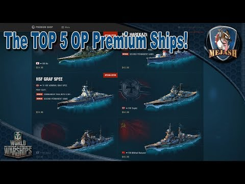 Top 5 Over Powered Premium ships! World of Warships (2017)