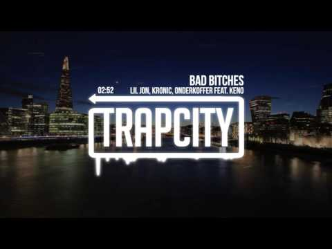 Lil Jon, Kronic, Onderkoffer  Bad Bitches feat Keno