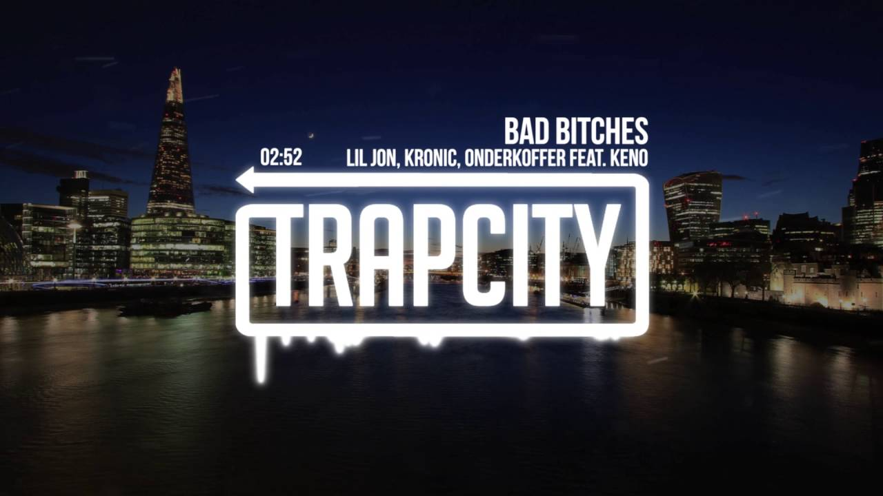 Download Lil Jon, Kronic, Onderkoffer - Bad Bitches (feat. Keno)