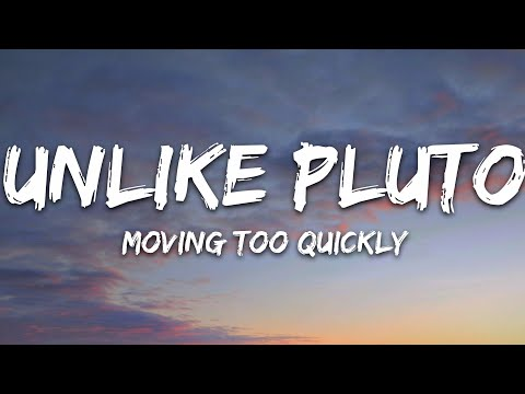Unlike Pluto - Moving Too Quickly