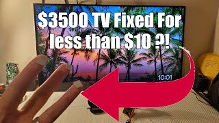 $3,500 Sony XBR TV Fixed for less than 10 dollars