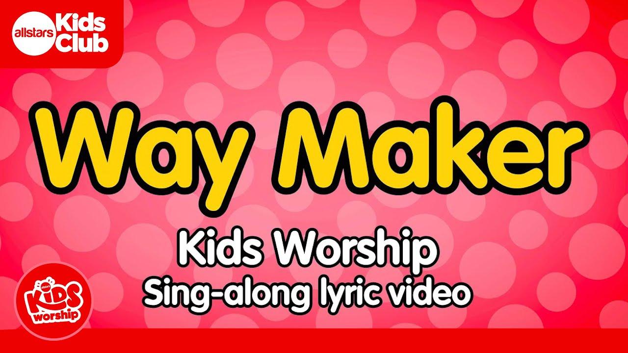 WAY MAKER | Kids Worship Lyric Video - Christian Songs for Kids