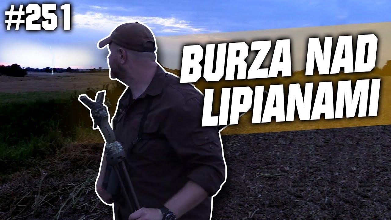 Darz Bór odc 251 – Burza nad Lipianami