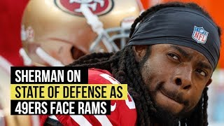 Richard Sherman on state of defense going into Rams matchup