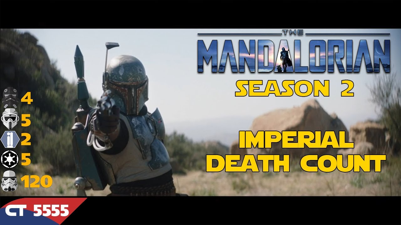 Star Wars The Mandalorian Season 2 Imperial Death Count