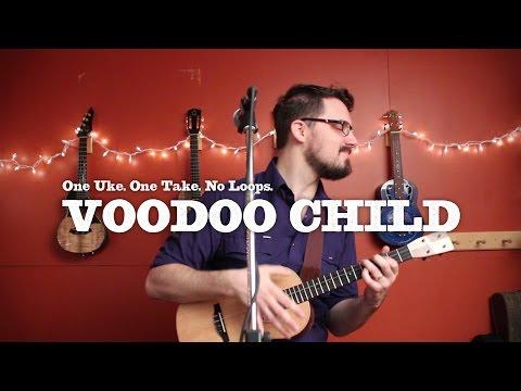 James Hill - Voodoo Child (Hendrix Ukulele Cover)