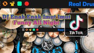 Dj Enak Enak Imut Imut Funny All Night   Real Drum Cover