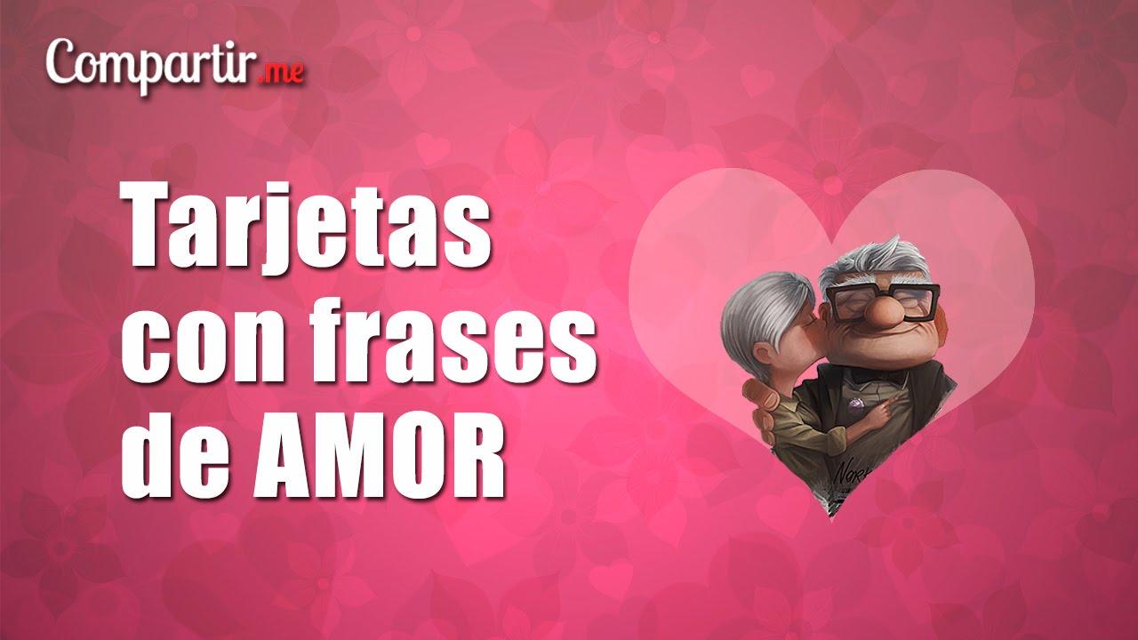 Tarjetas Con Frases De Amor Originales Para Descargar Gratis Youtube
