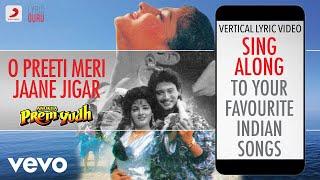 O Preeti Meri Jaane Jigar Anokha Prem Yudh Bollywood Lyrics Kumar Sanu Alka.mp3
