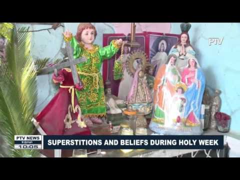 Superstitions And Beliefs During Holy Week