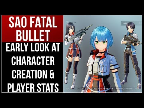 Early Look At Character Creation & How Stats Work in Sword Art Online: Fatal Bullet