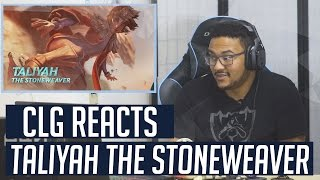 CLG Reacts - Taliyah The Stoneweaver