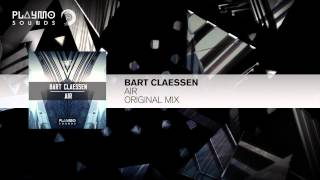 Bart Claessen - AIR (Original Mix)