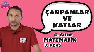 Çarpanlar ve Katlar | 6. Sınıf Matematik Konu Anlatımları #6mtmtk