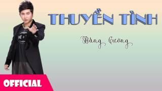 Thuyền Tình - Bằng Cường ft. Nhật Kim Anh [Official Audio]