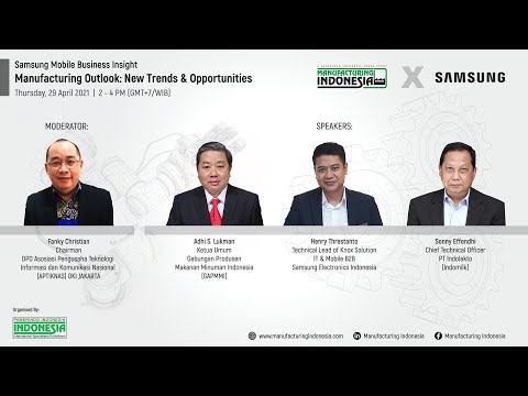 """Pamerindo x Samsung """"Manufacturing Outlook: New Trends & Opportunities"""" 29 Apr 2021"""