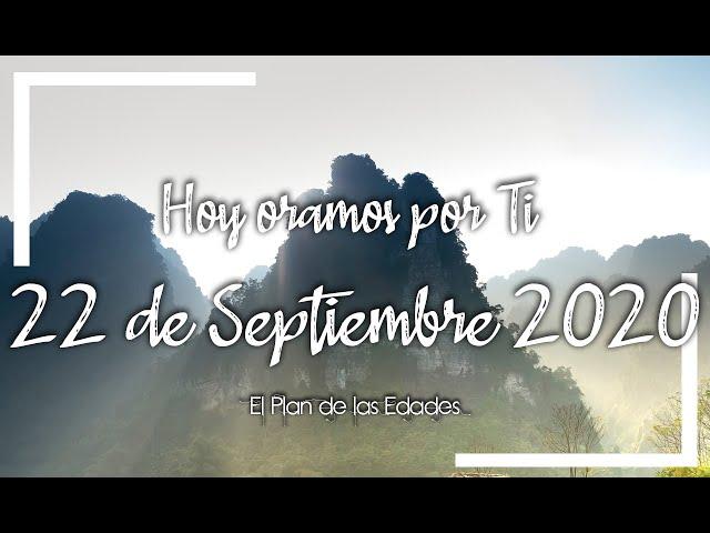 HOY ORAMOS POR TI | SEPTIEMBRE 22 de 2020 | Oración Devocional para dejar las preocupaciones