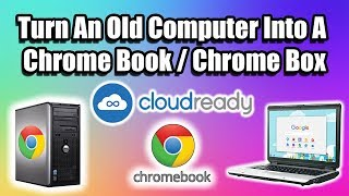 Turn An Old Computer Into A Chrome Book Chrome Box All On A USB DRIVE