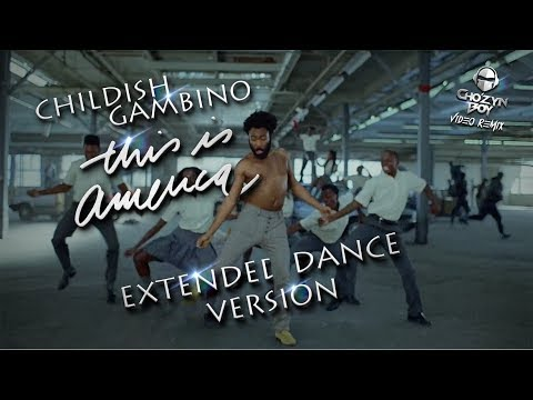 Childish Gambino This Is America Extended Dance Version Uncle Luke & Trick Daddy  Chozyn Boy