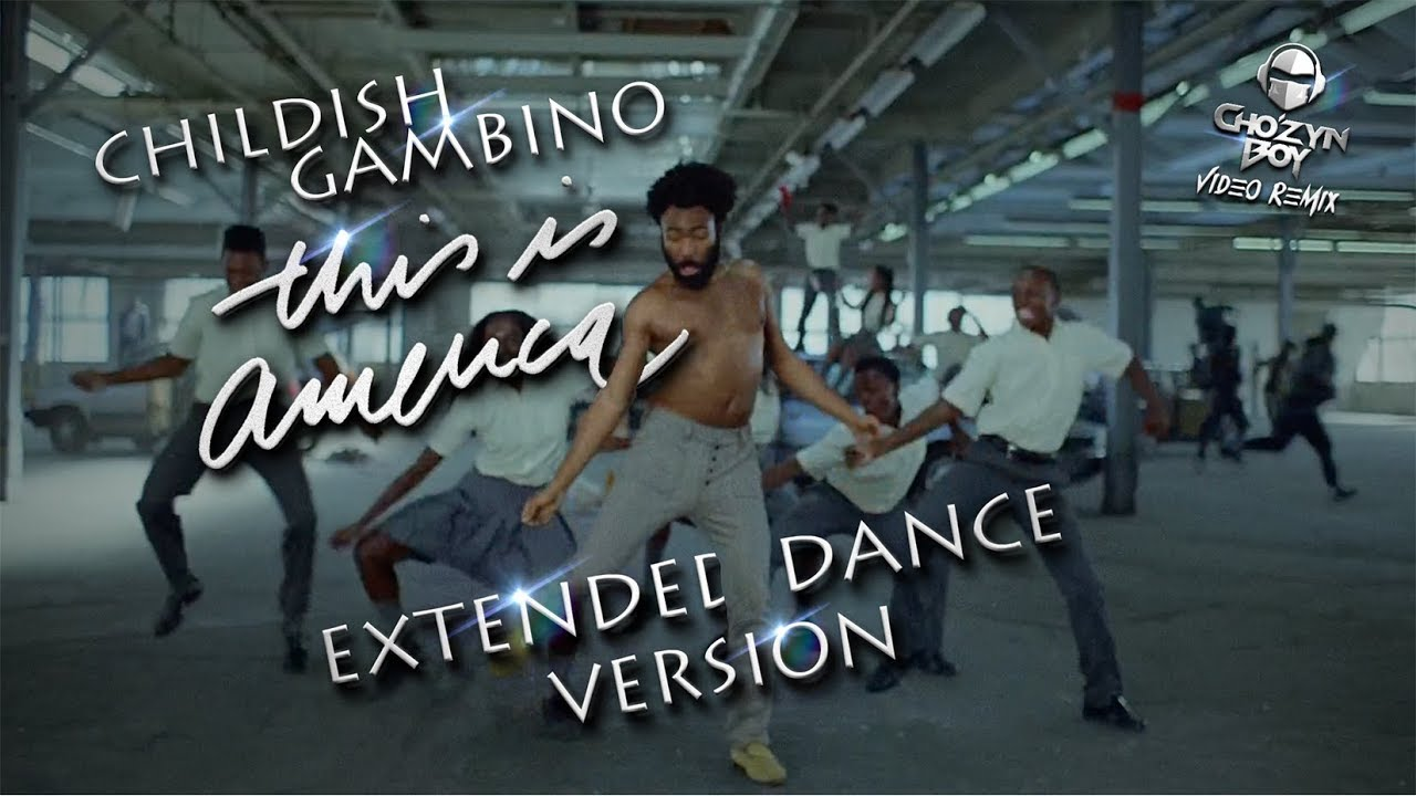 Childish Gambino 'This Is America' Extended Dance Version (Uncle Luke & Trick Daddy)