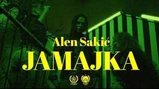 ALEN SAKIĆ - JAMAJKA (OFFICIAL VIDEO)