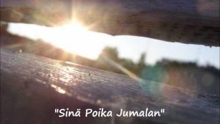 Sinä Poika Jumalan- My own song