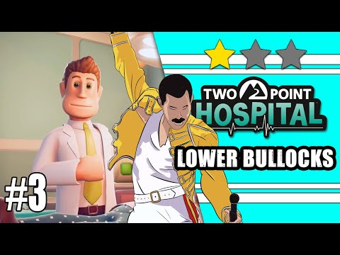 Two Point Hospital #3: Lower Bullocks |