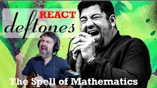 React to Deftones | Spell of Mathematics