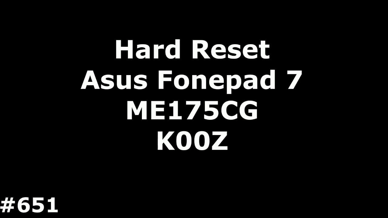 Reset Asus ME175CG K00Z (Hard Reset Asus Fonepad 7 ME175CG K00Z)