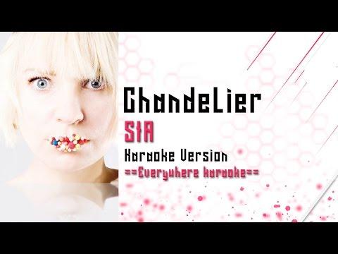 Sia - Chandelier (Karaoke Version)