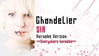 Sia - Chandelier (Karaoke Version)
