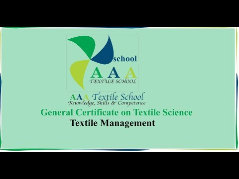 General Certification on Textile Management: Course Contents