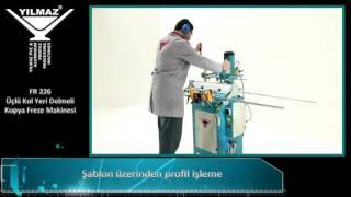 Yılmaz Makine | FR 226 - Otomatik Kopya Freze Makinesi