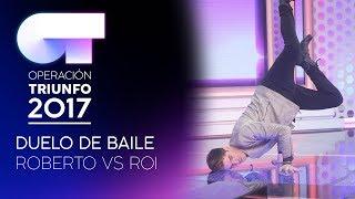 DUELO DE BAILE ENTRE ROBERTO Y ROI  | OT 2017