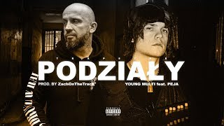 YOUNG MULTI ft. Peja - Podzialy (prod. ZachOnTheTrack)