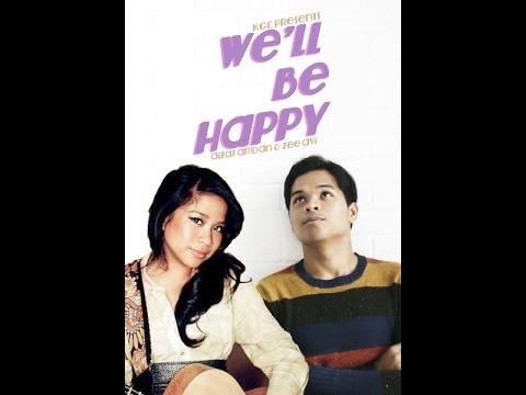 AIZAT AMDAN  feat. Zee Avi - We'll Be Happy (Official Lyric Video)