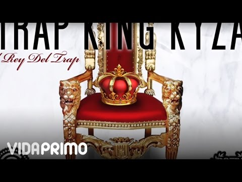 Alex Kyza - El Rey Del Trap [Official Audio]