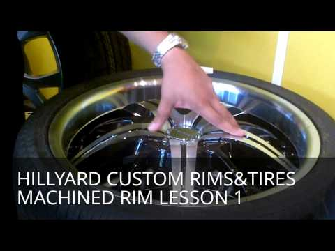 HILLYARD CUSTOM RIMS&TIRES BIGGEST IN STOCK SHOW ROOM TUNER LESSON 1